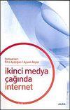 İkinci Medya Çağında İnternet