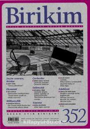Birikim Aylık Sosyalist Kültür Dergisi Sayı:352 Ağustos 2018