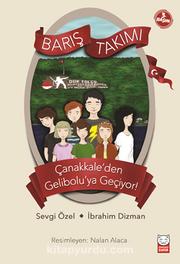 Barış Takımı Çanakkale'den Gelibolu'ya Geçiyor!