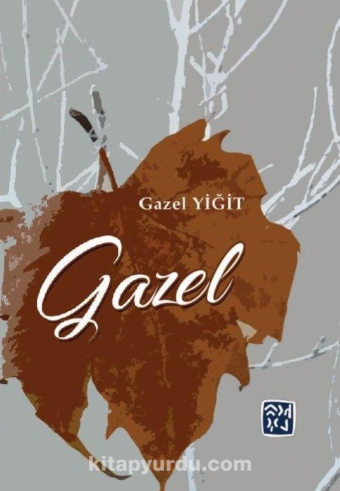 Gazel - Gazel Yiğit pdf epub