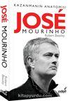 Jose Mourinho Kazanmanın Anatomisi