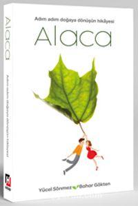 AlacaAdım Adım Doğaya Dönüşün Hikayesi - Yücel Sönmez pdf epub
