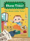 The Brave Little Tailor +Workbook +MultiROM (Show Time Level 2)