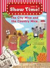 The City Mice and the Country Mice +Workbook +MultiROM (Show Time Level 1)