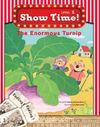 The Enormous Turnip +Workbook +MultiROM (Show Time Level 1)