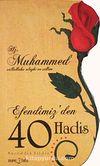 Hz. Muhammed (sav) Efendimiz'den 40 Hadis (Gül Kesimli Tasarım)cep boy