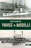 Kader Gemileri Yavuz ve Midilli