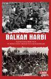 Balkan Harbi & Üçüncü Kolordu'nun ve İkinci Doğu Ordusu'nun Muharebeleri