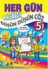 Her Gün Matematik Düşün Düşün Çöz-5 (SBS Ön Hazırlık)