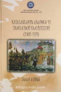 Katalanların Anadolu ve Trakya'daki Faaliyetleri (1302-1311)