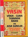 Yasin Vakıa-Cuma Tebareke Amme ve Kısa Sureler Türkçe Okunuşu ve Açıklaması (Cep Boy Kod:038)