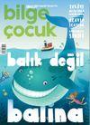 Bilge Çocuk Dergisi Sayı:24 Ağustos 2018