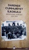 Darende Cumhuriyet İlkokulu Mezuniyet Albümü 1921-1951