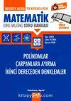 Üniversiteye Hazırlık Matematik Polinomlar Çarpanlara Ayırma İkinci Derece Denklemler Konu Anlatımlı Soru Bankası