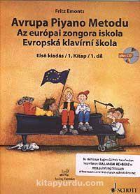 Avrupa Piyano Metodu / Az Europai Zongora İskola / Evropska Klavirni Skola - Fritz Emonts pdf epub