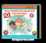 4 - 7 Yaş Okul Öncesi Çocuklar İçin IQ  Zeka Geliştiren Oyunlar 1 (Renkli)