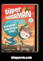 Süper Kahraman - Görünmez Dünyanın Sırrı