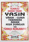 Yasin Vakıa-Cuma Tebareke Amme  Kısa Sureler ve Türkçe Açıklaması (Kod:009 Çanta Boy)
