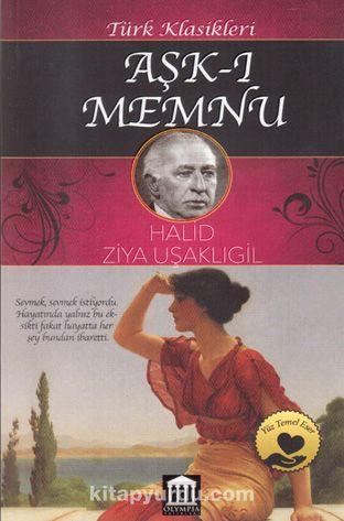 Aşk-ı Memnu - Halid Ziya Uşaklıgil pdf epub