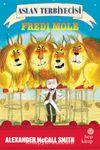 Aslan Terbiyecisi Fredi Mole