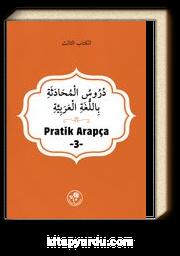 Pratik Arapça (Üçüncü Kitap)