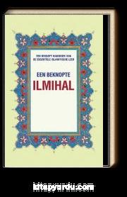 Een Beknopte Ilmihal (Muhtasar İlmihal) (Hollandaca)