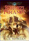 Kırmızı Piramit / Kane Günceleri 1