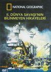II. Dünya Savaşı'nın Bilinmeyen Hikayeleri (DVD)