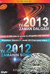 Yıl 2013 Zaman Dalgası / Yıl 2012 Zamanın Sonu (İki Disk Box Set)