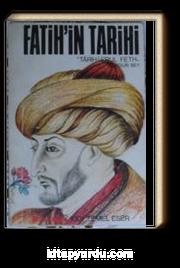 Fatihin Tarihi & Tarih-i Ebul Feth (T-1)