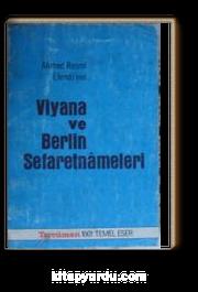 Viyana ve Berlin Sefaretnameleri