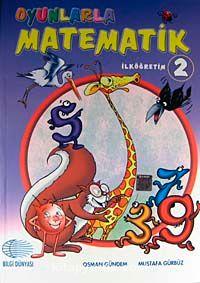 Oyunlarla Matematik İlköğretim-2