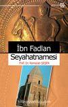 İbn Fadlan Seyahatnamesi