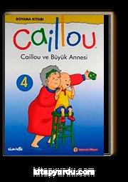 Caillou Ve Büyük Annesi Boyama Kitabı 4 Kitapyurducom