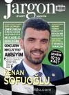 Jargon Siyaset Magazin Dergisi Yıl:1 Sayı:3 Ağustos 2018