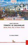 20. Yüzyılda Türkiye ve Balkanlar & Savaş, Barış, Göç ve Framın Tarihi