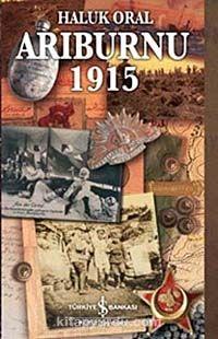 Arıburnu 1915 (Ciltli-Kitap Boy) - Haluk Oral pdf epub
