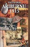 Arıburnu 1915 (Ciltli-Kitap Boy)