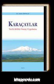 Karaçaylar & Tarih-Kültür-İnanç-Uygulama