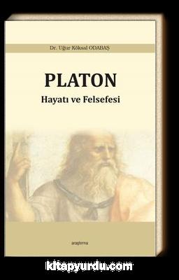 Platon: Hayatı ve Felsefesi