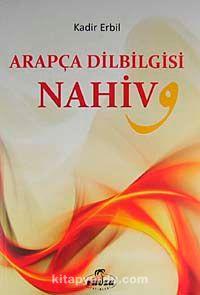 Arapça Dilbilgisi - Nahiv - Kadir Erbil pdf epub