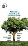 Kant Sonrası Metafizik Üzerine Konuşmalar