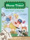 The Three Little Pigs +Workbook +MultiROM (Show Time Level 2)