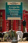 Avrupa'da Müslüman Öznenin Üretimi & Fikirler, Bilinçler, Örnekler