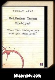 Mekandan Taşan Edebiyat & Yeni Türk Edebiyatında Edebiyat Mahfilleri
