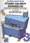 Denes Agay'dan Piyano Çalmayı Öğrenelim 3. Kitap Devam Edelim!