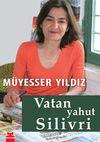 Vatan Yahut Silivri