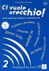 Ci vuole orecchio 2 +CD (İtalyanca Dinleme A2-B1)