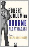 Robert LudLum'un Bourne Aldatmacası