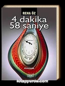 4 Dakika 58 Saniye